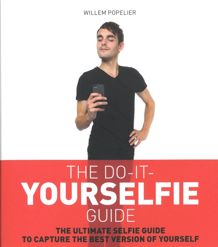 The do-it-Yourselfie guide /  Willem Popelier